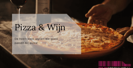 Blog over pizza en wijn
